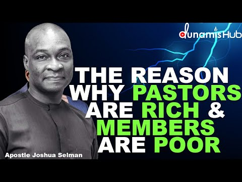 THE REASON WHY PASTORS ARE RICH & MEMBERS ARE POOR | APOSTLE JOSHUA SELMAN