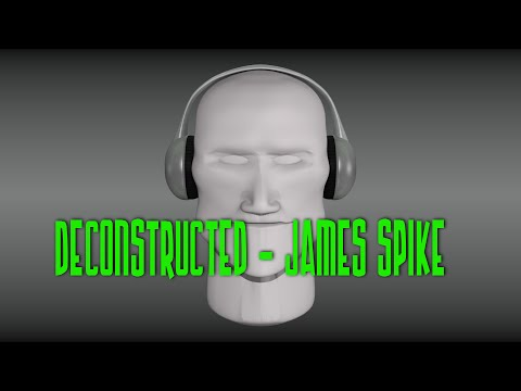 Deconstructed By James Spike