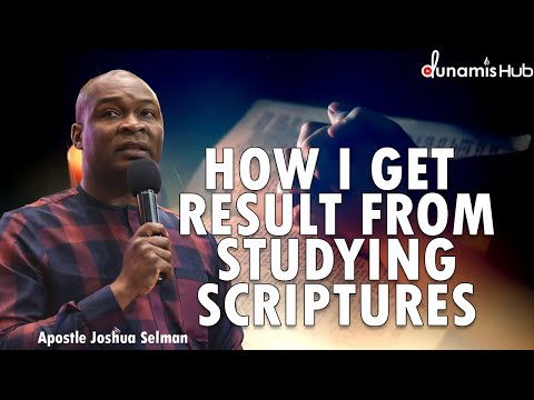 THIS IS HOW I GET GREAT RESULTS FROM SCRIPTURES | APOSTLE JOSHUA SELMAN
