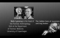 Ancient Messengers: the hidden lives of mummies and bog bodies with Niels Lynnerup