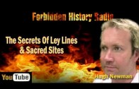 The Secrets Of Ley LInes & Sacred Sites – Hugh Newman – Forbidden History Radio