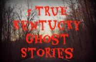 5 TRUE Kentucky Ghost Stories