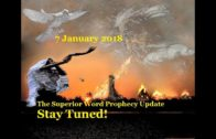 Pro-216 – Prophecy Update, 7 January 2018 (Stay Tuned!)