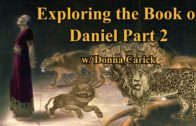 Exploring the Book of Daniel Part 2 w/ Donna Carick