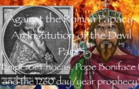 Emperor Phocas, Pope Boniface III and the 1260 day/year Prophecy
